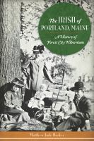 The Irish of Portland, Maine