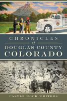 Chronicles of Douglas County, Colorado