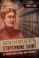 Michigan's Strychnine Saint