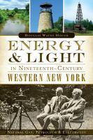 Energy & Light in Nineteenth-century Western New York