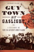 Guy Town by Gaslight