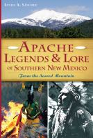 Apache Legends & Lore Of Southern New Mexico