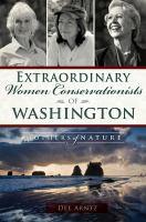 Extraordinary Women Conservationists of Washington