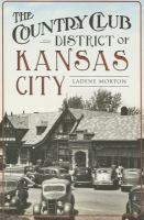 The Country Club District of Kansas City