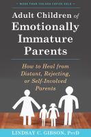 Adult Children of Emotionally Immature Parents