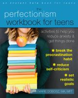 The Perfectionism Workbook for Teens