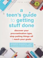 A Teen's Guide to Getting Stuff Done