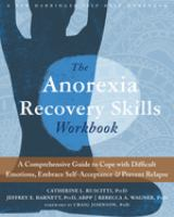 The Anorexia Recovery Skills Workbook