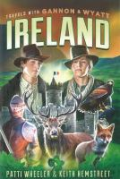 Travels With Gannon & Wyatt. Ireland