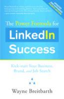 The Power Formula for LinkedIn Success