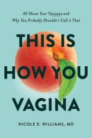 THIS IS HOW YOU VAGINA