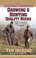Growing & Hunting Quality Bucks