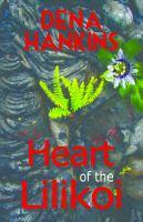 Heart of the Liliko'i