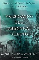 Preserving the Shanghai Ghetto