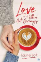 Love and Other Hot Beverages