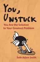 You, Unstuck