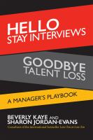 Hello Stay Interviews, Goodbye Talent Loss : A Manager's Playbook