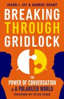 Breaking Through Gridlock