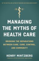 Managing the Myths of Health Care