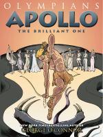 Olympians. 8, Apollo, the brilliant one