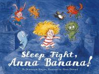 Sleep Tight, Anna Banana!