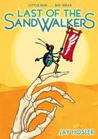 The Last of the Sandwalkers