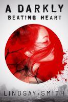 A Darkly Beating Heart