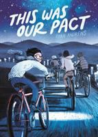 THIS WAS OUR PACT [graphic Novel]