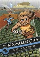 The Nameless City - Hicks, Faith Erin