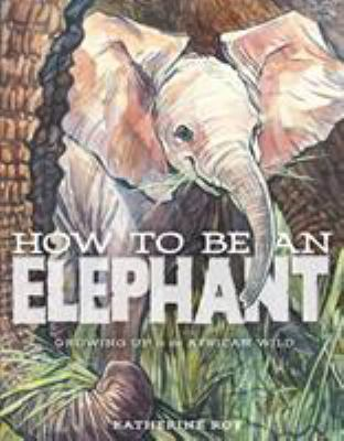 How to Be an Elephant(book-cover)