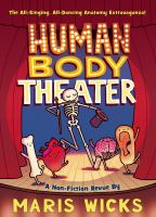 Human body theater : a nonfiction revue