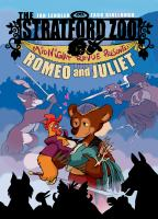 Stratford Zoo Midnight Revue Presents Romeo and Juliet /written by Ian Lendler ; Art by Zack Giallongo ; Colors by Alisa Harris