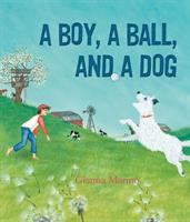 A Boy, A Ball, and A Dog