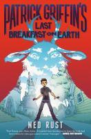 Patrick Griffin's Last Breakfast on Earth