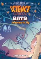 Cover of Bats: Learning to Fly