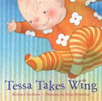 Tessa Takes Wing