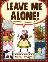 Leave Me Alone!
