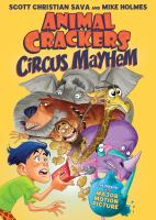 Animal crackers. Circus mayhem