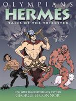 Olympians. 10, Hermes : Tales of the Trickster