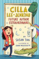 Cilla Lee-Jenkins : Future Author Extraordinaire