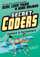 Secret coders. Volume 5, Potions & parameters
