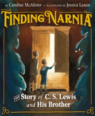 Finding Narnia: The Story of C.S. Lewis and His Brother(book-cover)