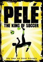 Pelé, the King of Soccer