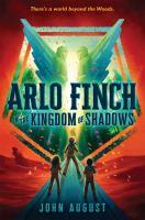 ARLO FINCH. BOOK 03, ARLO FINCH IN THE KINGDOM OF SHADOWS