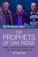 The Prophets of Oak Ridge