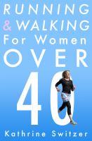Running & Walking for Women Over 40