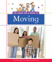 The Smart Kid's Guide to Moving