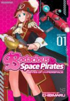Bodacious Space Pirates [the Movie]