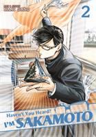 Haven't You Heard? I'm Sakamoto, Vol. 02