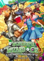 The Wonderful Wizard of Oz and The Marvelous Land of Oz